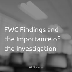 FWC Findings and the Importance of the Investigation