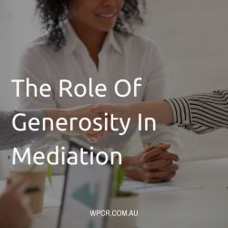 The Role of Genorisity In Mediation