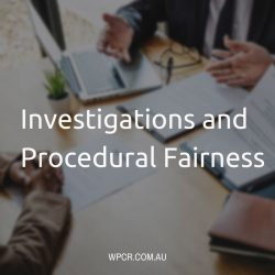 Investigations and Procedural Fairness